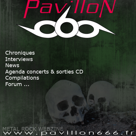 pavillon 666 : metal rock webzine